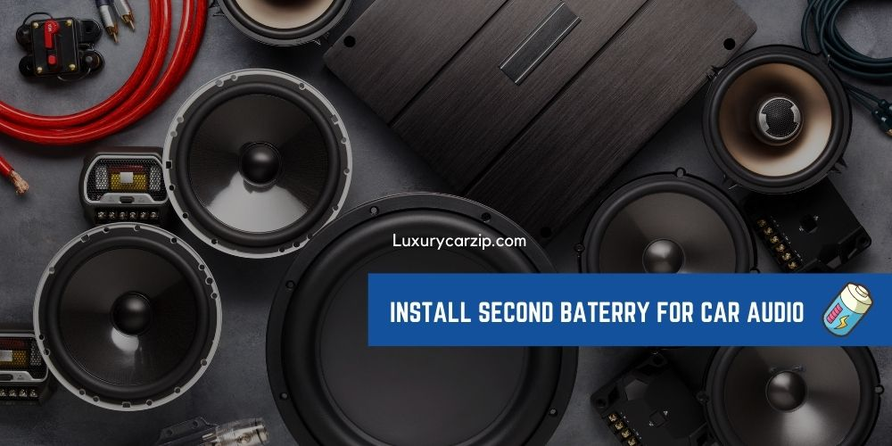 How to install a second battery for car audio