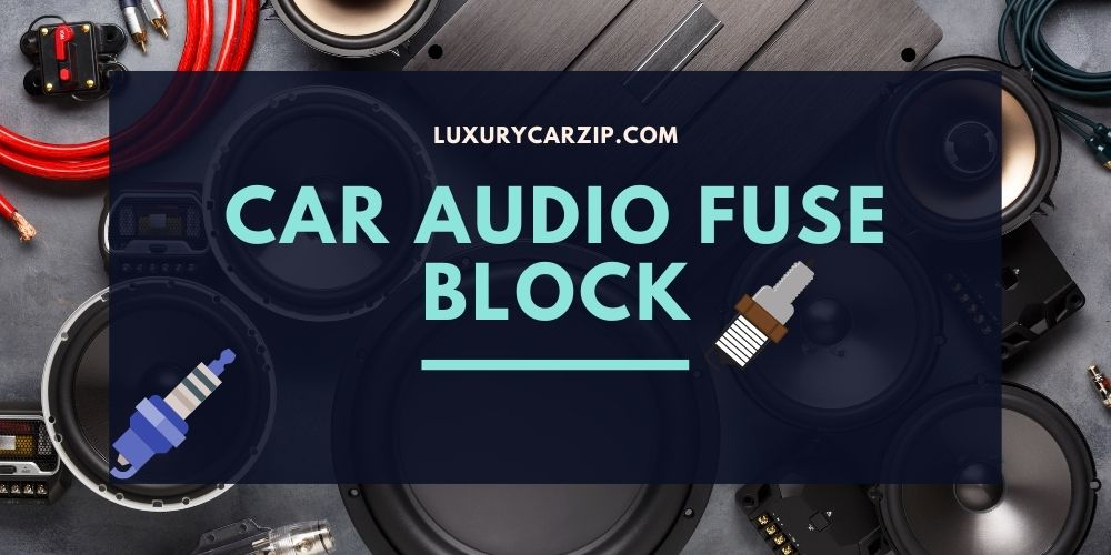 car audio fuse block